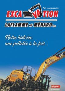 Notre histoire une pelletée à la fois - 30e anniversaire de Excavation Laflamme et Ménard